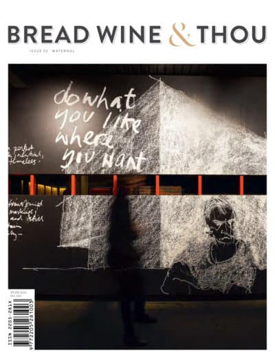 Bread, Wine and Thou Magazine