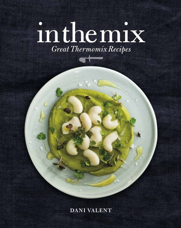 In The Mix Great Thermomix Recipes