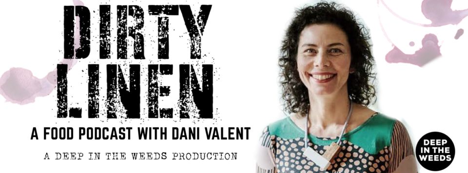Dirty linen Food podcast with Dani Valent